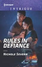 Rules in Defiance ebook by Nichole Severn