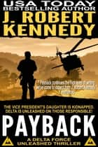 Payback ebook by J. Robert Kennedy