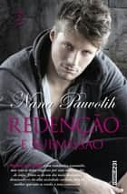 Redenção e Submissão eBook by Nana Pauvolih