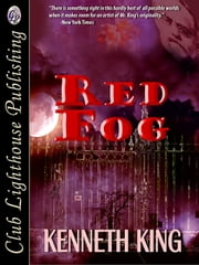 Red Fog ebook by KENNETH KING,T.L. Davison