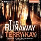 Runaway, The audiobook by Terry Kay