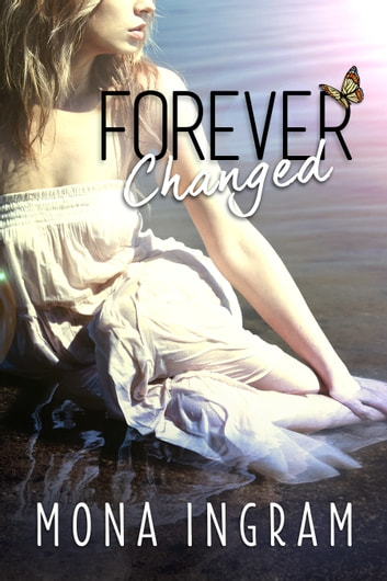 Forever Changed ebook by Mona Ingram