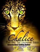 Chalice: Part One ebook by Eris Kelli