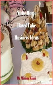Niche Home Based Cake Business Ideas