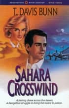 Sahara Crosswind (Rendezvous With Destiny Book #3) ebook by