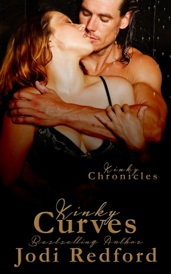 Kinky Curves ebook by Jodi Redford