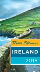 Rick Steves Ireland 2018 ebook by Rick Steves, Pat O'Connor
