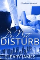 Do Not Disturb ebook by Cleary James