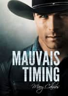 Mauvais timing ebook by Mary Calmes, Anne Solo
