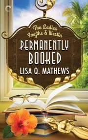 Permanently Booked ebook by Lisa Q. Mathews