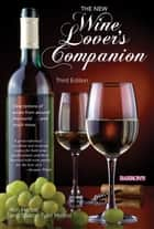 The New Wine Lover's Companion, 3rdh Edition ebook by Sharon Tyler Herbst, Ron Herbst