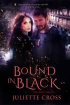 Bound in Black ebook by Juliette Cross