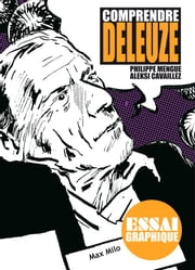 Comprendre Deleuze - Guide graphique ebook by Philippe Mengue