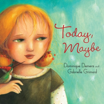Today, Maybe ebook by Dominique Demers