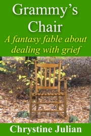 Grammy's Chair ebook by Chrystine Julian