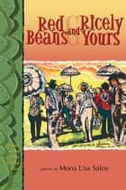 Red Beans and Ricely Yours ebook by Mona Lisa Saloy
