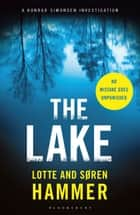 The Lake ebook by Lotte Hammer, Søren Hammer, Charlotte Barslund