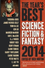 The Year's Best Science Fiction & Fantasy, 2014 Edition ebook by Rich Horton
