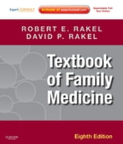 Textbook of Family Medicine ebook by David Rakel,Robert E. Rakel