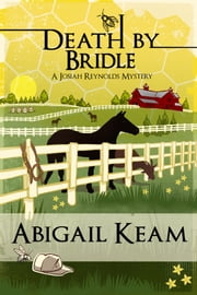 Death By Bridle 3 ebook by Abigail Keam