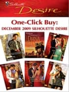 One-Click Buy: December 2009 Silhouette Desire - High-Powered, Hot-Blooded\The Maverick\Lone Star Seduction\To Tame Her Tycoon Lover\Millionaire Under the Mistletoe\Defiant Mistress, Ruthless Millionaire ebook by Susan Mallery, Diana Palmer, Day Leclaire,...