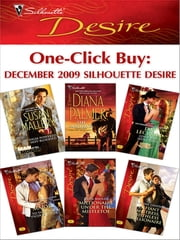 One-Click Buy: December 2009 Silhouette Desire - High-Powered, Hot-Blooded\The Maverick\Lone Star Seduction\To Tame Her Tycoon Lover\Millionaire Under the Mistletoe\Defiant Mistress, Ruthless Millionaire ebook by Susan Mallery,Diana Palmer,Day Leclaire,Ann Major,Tessa Radley,Yvonne Lindsay