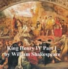 King Henry IV Part 1, with line numbers ebook by William Shakespeare