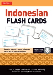 Indonesian Flash Cards - (Downloadable Audio Included) ebook by Zane Goebel,Junaeni Goebel,Soe Tjen Marching