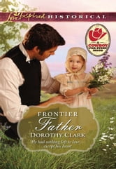 Frontier Father ebook by Dorothy Clark