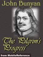The Pilgrim's Progress (Mobi Classics) ebook by John Bunyan