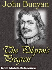 The Pilgrim's Progress (Mobi Classics) ebook by Kobo.Web.Store.Products.Fields.ContributorFieldViewModel