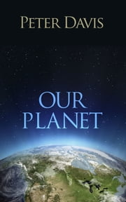 Our Planet ebook by Peter Davis