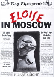 Eloise in Moscow - With Audio Recording ebook by Kay Thompson, Hilary Knight, Bernadette Peters