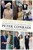 The Great Survivors ebook by Peter Conradi