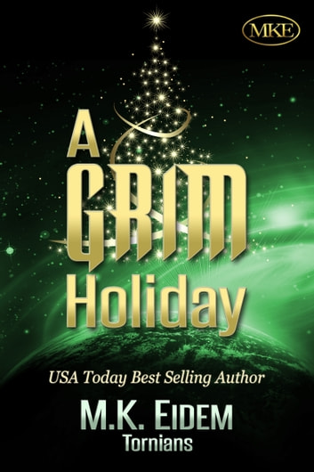 A Grim Holiday ebook by M.K. Eidem