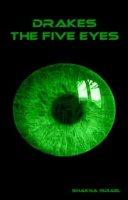 Drakes: The Five Eyes ebook by James Milne