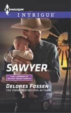 Sawyer ebook by Delores Fossen