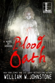 Blood Oath ebook by William W. Johnstone