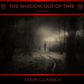 The Shadow Out of Time audiobook by H. P. Lovecraft