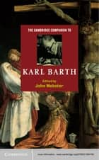 The Cambridge Companion to Karl Barth ebook by John Webster