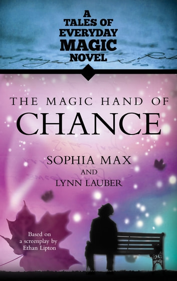 The Magic Hand of Chance ebook by Sophia Max,Lynn Lauber