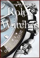 Rolex Watches ebook by Leonard Lowe
