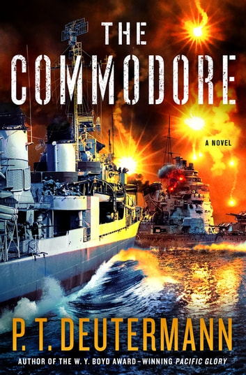 The Commodore - A Novel ebook by P. T. Deutermann