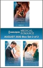 Harlequin Medical Romance August 2020 - Box Set 2 of 2 ebook by Tina Beckett, Emily Forbes, Susan Carlisle