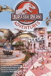 Flyers-Jurassic Park(TM) Adventures #3 ebook by Scott Ciencin
