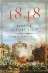 1848: Year of Revolution - Year of Revolution ebook by Mike Rapport