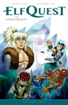 ElfQuest: The Final Quest Volume 2 eBook by Wendy Pini, Richard Pini