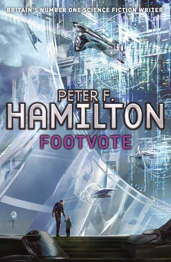Footvote - A Short Story from the Manhattan in Reverse Collection ebook by Peter F. Hamilton