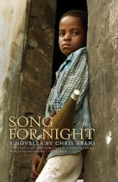 Song for Night ebook by Chris Abani