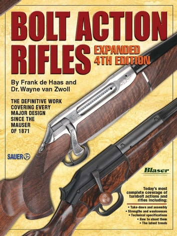 Bolt Action Rifles ebook by Wayne Zwoll